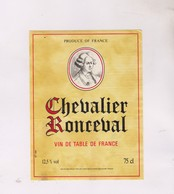 ETIQUETTE VIN  , CHEVALIER RONCEVAL - Red Wines