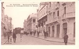 POSTAL   TANGER  -MARRUECOS  - BOULEVARD PASTEUR BUREAUX DE L'ADMINISTRATION DE TANGER - Tanger