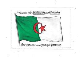 10854 - ALGERIE : Anniversaire Révolution, 1 Novembre 1962 ,drapeau, Bel Affranchissement Verso - Algeria