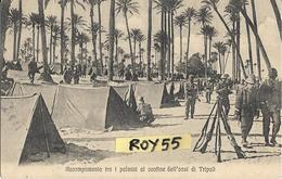 Libia Colonia Italiana Colonie Italiane Accampamento Tra I Palmizi Al Confine Dell'oasi Di Tripoli Campo Militare - Libia