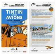 Flyer Exposition Tintin Et Ses Avions, Aeroscopia, Toulouse, France - Programmes