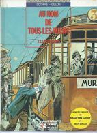 """AU NOM DE TOUS LES MIENS  """" LES RENARDS """" - COTHIAS / GILLON - E.O   JUILLET 1987  GLENAT - Sin Clasificación"""