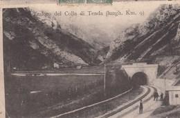TENDA-CUNEO-TRAFORO DEL COLLE DI TENDA(KM 9)-CARTOLINA VIAGGIATA IL 14-6-1906 - Cuneo