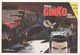 Cartolina #11 Del Il Grande Diabolik  Ginko Prima Di Diabolik EMA Specimen 1° Rossa - Bandes Dessinées