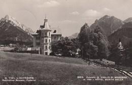 ST.VIGIL IN ENNEBERG-SAN VIGILIO DI MAREBBE-BOZEN-BOLZANO-HOTEL=MONTE SELLA=-CARTOLINA VERA FOTO-VIAGGIATA IL 6-7-1955 - Bolzano