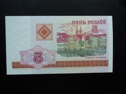 BIÉLORUSSIE : 5 RUBLEI   2000    P 22     NEUF - Belarus