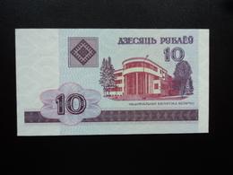 BIÉLORUSSIE : 10 RUBLEI   2000    P 23     NEUF - Belarus
