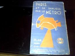 Train Ancien Plan Du Metro De Paris Et Sa Banlieue  Compgnie Du Chemin De Fer  Metropolitain De Paris Annee ?? - Europe