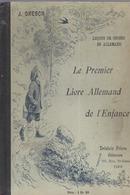 SCOLAIRE  LE PREMIER LIVRE ALLEMAND DE L ENFANCE J DRESCH - 0-6 Ans