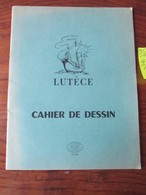 CAHIER D' ÉCOLIER  - LUTECE - Neuf  - CAHIER DE DESSIN  - Réf.552 - Couverture Bleu/vert  -  4 Photos. - Autres Collections