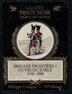 Etiquette De Vin // Pinot Noir De La Côte,Militaire, Vaud, Suisse - Military