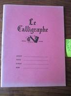 CAHIER D' ÉCOLIER - Neuf  - LE CALLIGRAPHE = Marque Déposé  - Couverture Rose  -  4 Photos. - Autres Collections