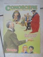 Conoscere Insieme - Opuscoli - Gli Aneddoti Della Storia Di Personaggi Storici Famosi - IL GIORNALINO - Boeken, Tijdschriften, Stripverhalen