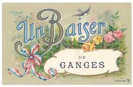 Cpa Ganges - Un Baiser De G. - Ganges