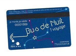 """Carte Pass """"Bus De Nuit"""". Aix En Provence. (Voir Commentaire) - Bus"""