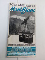 Ancien Dépliant Touristique Du Mont Blanc - Megeve-St Gervais - Chamonix-Rochebrune - Les Houches , Etc ... NA73 - Tourism Brochures