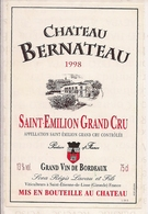 SAINT-EMILION  FRAND CRU 1998 CHATEAU BERNATEAU (4) - Bordeaux