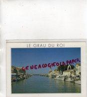 30- LE GRAU DU ROI - LE PORT DE PECHE - GARD - Le Grau-du-Roi
