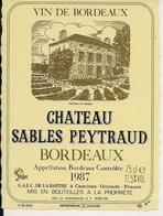 BORDEAUX 1987 CHATEAU SABLES PEYTRAUD (4) - Bordeaux