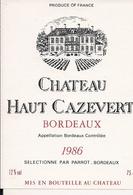 BORDEAUX 1986 CHATEAU HUT CAZEVERT (4) - Bordeaux