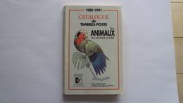 LIBRO MANUALE CATALOGO FRANCOBOLLI ANIMALI 1989 1991 CATALOGUE DE TIMBRES POSTES ANIMAUX - Libri, Riviste, Fumetti