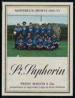 Etiquette De Vin // St.Saphorin, équipe Du Montreux-sport 1985-85 - Soccer
