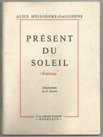ALICE HELIODORE - GALLIENNE : PRESENT DU SOLEIL - Poetry