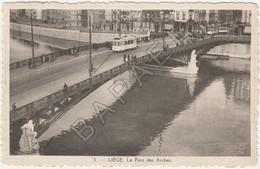 Liège (Belgique) - Le Pont Des Arches (Circulé En 1940) - Liege