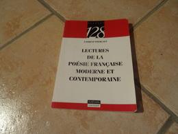 Lectures De La Poésie Française Moderne Et Contemporaine - Poetry
