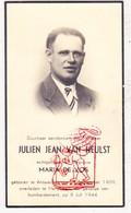 DP Oorlogsslachtoffer WO II 40-45 Julien J. Van Heulst ° Antwerpen † Hansweert Reimerswaal NL Zeeland 1944 X M. De Vos - Images Religieuses