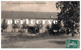 46  Alvignac  Grand Hôtel Branche Lescure - France