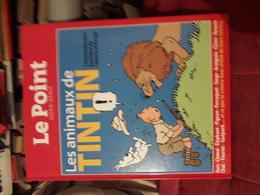 Le Point Hors Serie Relie Les Animaux De Tintin - Tintin