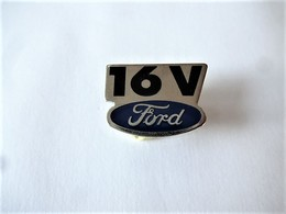 PINS  AUTOMOBILE FORD 16 V / Signé  PROGEXION /  33NAT - Ford