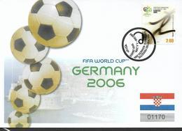 2006 Kroatien  Mi. 761 FDC  Fußball-Weltmeisterschaft, Deutschland - 2006 – Deutschland