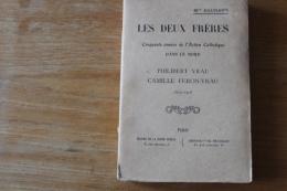 Les Deux Freres Vrau   1829 1908   Action Catholique Dans Le Nord - 1901-1940