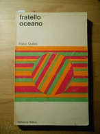 Fratello Oceano  Folco Quilici - History, Biography, Philosophy