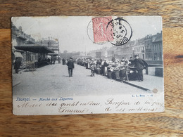 "CP Tournai 1904 ""Marché Aux Légumes - L. L. Brux 42"" - Tournai"