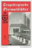 Erzgebirgische Heimatblätter 1979 - 30 Jahre DDR - 36 Seiten Mit 25 Abbildungen - Saxe