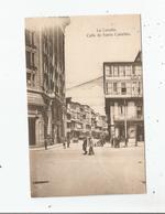 LA CORUNA CALLE DE SANTA CATALINA - La Coruña