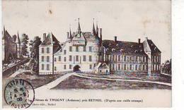 08. THUGNY . CHATEAU DE THUGNY PRES RETHEL . D'APRES UNE VIEILLE ESTAMPE . Editeur WILMET - France