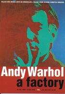 EVENEMENT EXPOSITION ANDY WARHOL A FACTORY BRUXELLES EDIT. BOOMERANG.BE - Exposiciones