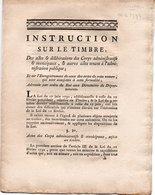 LOI ADDITIONNELLE  JUIN 1791 - INSTRUCTION SUR LE TIMBRE DOCUMENT DE 12 PAGES - Décrets & Lois
