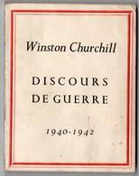 Livres, BD, Revues > Français > Non Classés Winston Churchill Discours De Guerre 1940/ 1942 - Books, Magazines, Comics