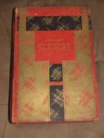 119 / LIVRE / HISTOIRE D'UN FOYER - 1925 - 240 Page - Libros, Revistas, Cómics