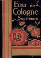 """08289 """"EAU DE COLOGNE SUPERIEURE"""" DECO. ETICHETTA  ORIGINALE. - Etichette"""