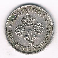 QUARTER RUPEE 1975 MAURITIUS /4854G/ - Mauritius
