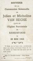 Communion Solennelle De Julien Et Micheline VAN HEGHE Le 28-5-1944 En L'Eglise Paroissiale De RANSART-BOIS - Communion