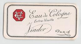 """08294 """"EAU DE COLOGNE - EXTRA-VIEILLE - JIADOR - PARIS""""  ETICHETTA  ORIGINALE. - Etichette"""