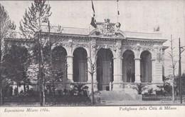 CARTOLINA - POSTCARD - MILANO - ESPOSIZIONE MILANO 1906 PADIGLIONE DELLA CITTA' DI MILANO - Milano (Milan)