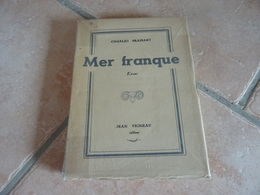 Mer Franque - Charles Braibant - Books, Magazines, Comics